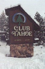Club Tahoe Sign at entrance